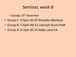 Seminar, week 8