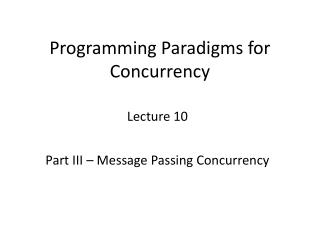 Programming Paradigms for Concurrency