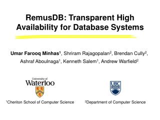 RemusDB : Transparent High Availability for Database Systems