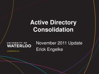Active Directory Consolidation