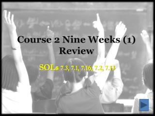 Course 2 Nine Weeks (1) Review