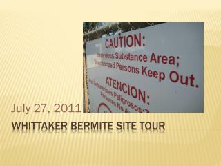 Whittaker Bermite Site Tour