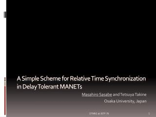 A Simple Scheme for Relative Time Synchronization in Delay Tolerant MANETs