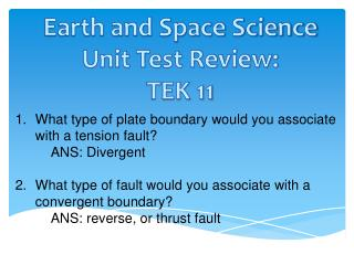 Earth and Space Science Unit Test Review: TEK 11