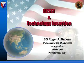 RESET & Technology Insertion