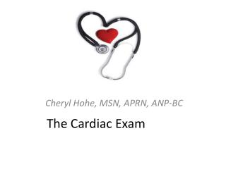 The Cardiac Exam