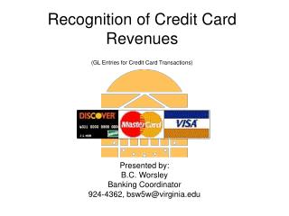 Recognition of Credit Card Revenues (GL Entries for Credit Card Transactions)