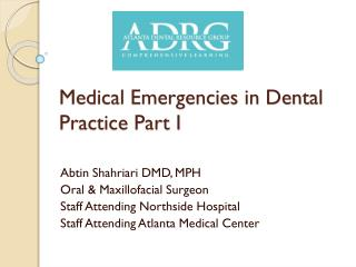 Medical Emergencies in Dental Practice Part I