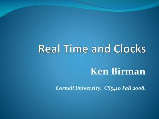 Real Time and Clocks