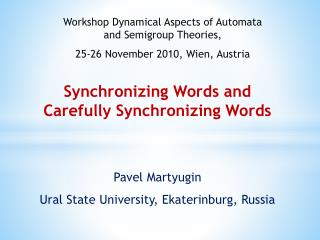 Synchronizing Words and  Carefully Synchronizing Words