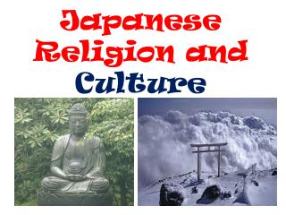 Japanese Religion and  Culture