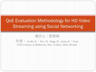 QoE Evaluation Methodology for HD Video Streaming using Social Networking