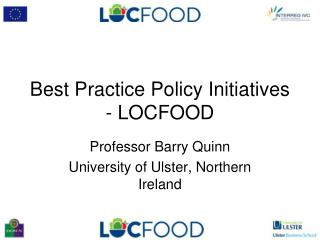 Best Practice Policy Initiatives - LOCFOOD