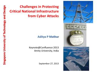 C hallenges in Protecting Critical National  I nfrastructure  from  Cyber  A ttacks