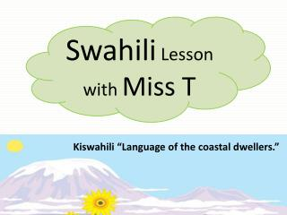 Swahili  Lesson with  Miss T
