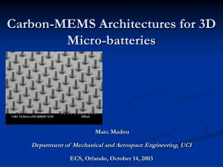 Carbon-MEMS Architectures for 3D Micro-batteries