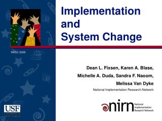 Implementation and  System Change