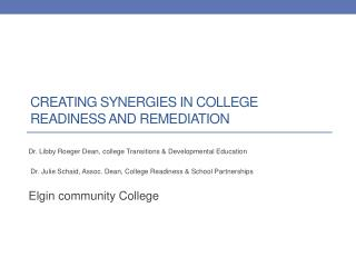 Creating Synergies in College Readiness and Remediation