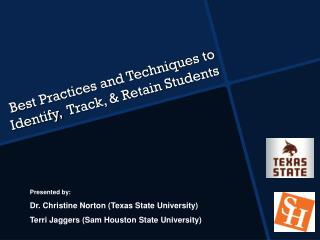 Best Practices and Techniques to Identify,  Track, & Retain Students