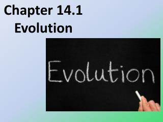 Chapter  14.1  Evolution
