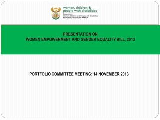 PRESENTATION ON WOMEN EMPOWERMENT AND GENDER EQUALITY BILL, 2013