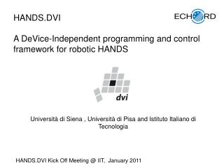 HANDS.DVI  A  DeVice -Independent programming and control framework for robotic  HANDS