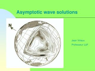 Asymptotic wave solutions