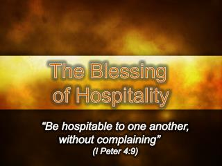 The Blessing  of Hospitality
