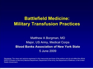 Battlefield Medicine: Military Transfusion Practices