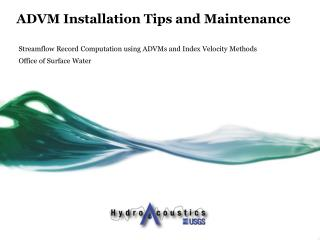ADVM Installation Tips and Maintenance
