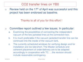 CO2 transfer lines on YB0