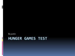 Hunger games test