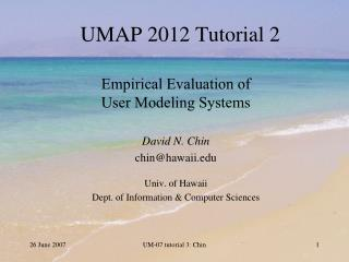 UMAP 2012  Tutorial  2