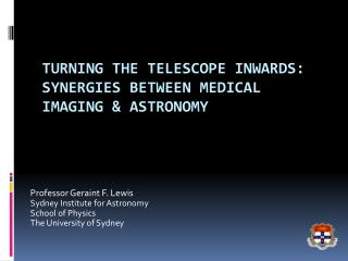 Turning the Telescope Inwards: Synergies between Medical  I maging & Astronomy
