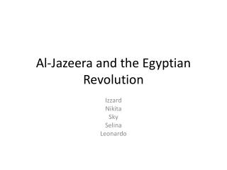 Al-Jazeera and the Egyptian Revolution