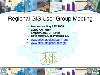 Regional GIS User Group Meeting