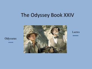 The Odyssey Book XXIV