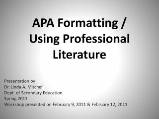 APA Formatting /  Using Professional Literature