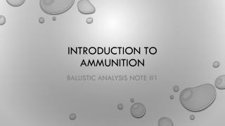 Introduction to ammunition