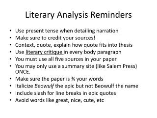 Literary Analysis Reminders