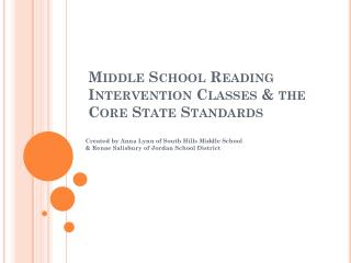 Middle School Reading  Intervention Classes  & the  Core State Standards