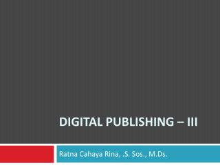 DIGITAL PUBLISHING – iii