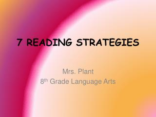 7 READING STRATEGIES
