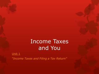 Income Taxes and You