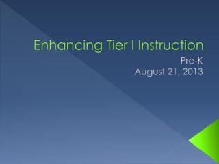 Enhancing Tier I Instruction