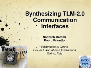 Synthesizing TLM-2.0 Communication Interfaces