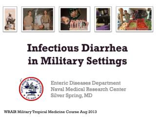 Infectious Diarrhea in Military Settings