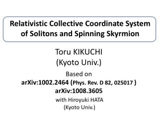 Relativistic Collective Coordinate System of Solitons and Spinning Skyrmion