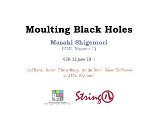 Moulting  Black Holes