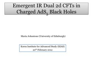 Emergent IR  D ual  2d CFTs in  Charged AdS 5  Black  H oles
